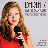 Darla Z and Live In Concert